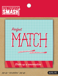 SMASH Perfect Match Pop-Ups